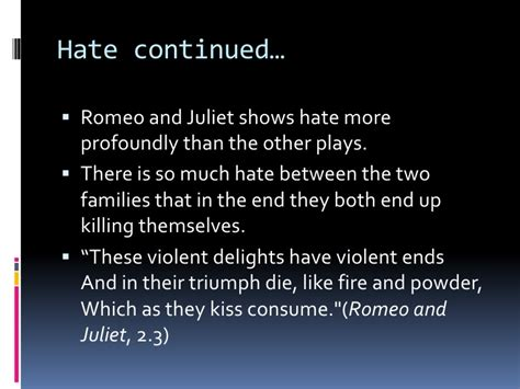 romeo and juliet theme honesty essay on hate in romeo and juliet