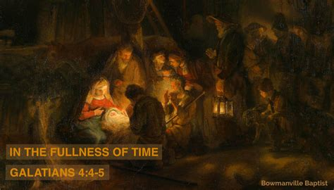 Galatians 4 4 5 In The Fullness Of Time