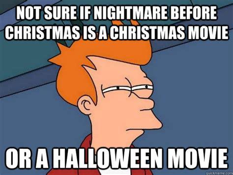 Nightmare Before Christmas Meme - futurama fry memes quickmeme