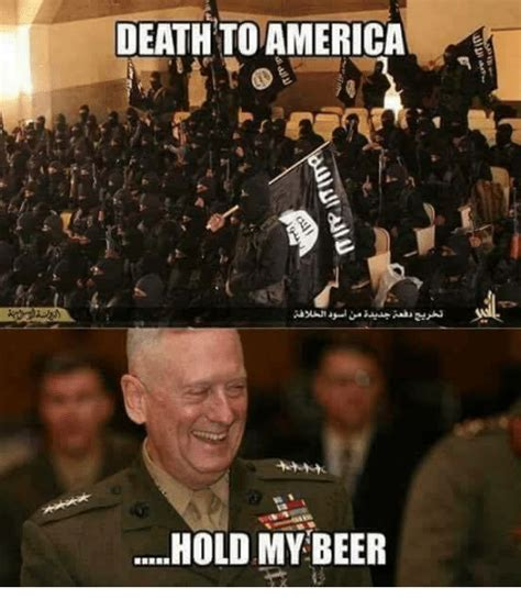 Hold My Beer Meme - 25 best memes about death to america death to america memes