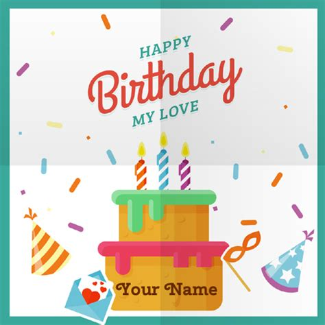 Happy Birthday Greeting Card With Name Happy Birthday My Love Greeting Card With Your Name