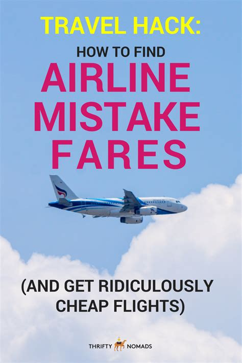 how to buy cheap flights how to find airline mistake fares get ridiculously