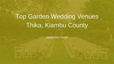 Top Garden Wedding Venues Thika, Kiambu County   Janeson