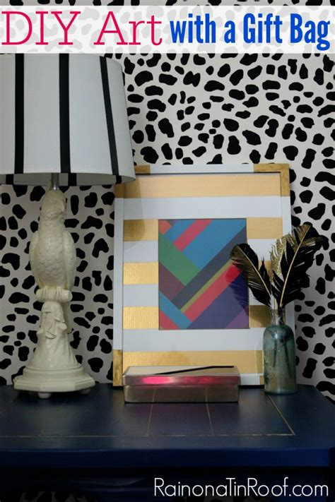 Diy Modern Home Decor Diy Wall Decor With A Gift Bag Less Than 15 Minutes Less Than 15