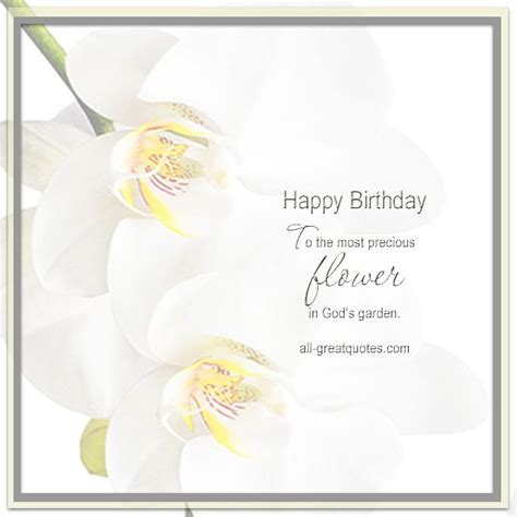 Happy Birthday Quotes To In Heaven Happy Birthday To The Most Precious Flower In God S Garden