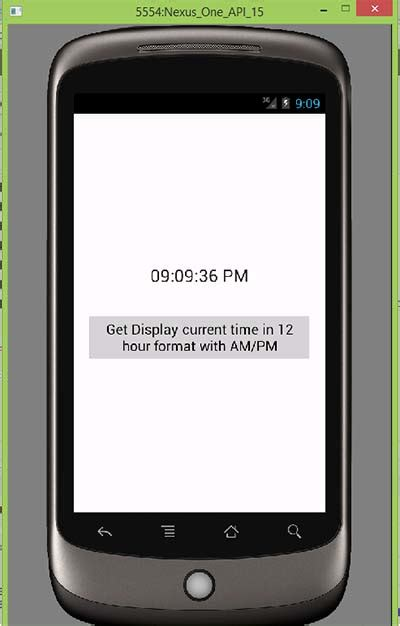 android get current time get display current time in 12 hour format with am pm in android android exles