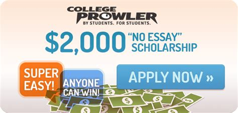 2000 No Essay Scholarship by College Prowler No Essay Scholarship Legit The No Essay Scholarship Easy To Apply For But Easy