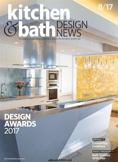 kitchen design magazines free kitchen bath design news august 2017 free pdf magazine