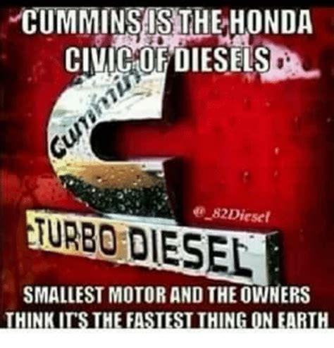 Diesel Memes - comminsasthe honda civicofdiesels turbo diesel diesel
