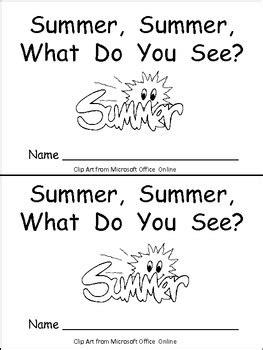 Summer, Summer, What Do You See Kindergarten Emergent