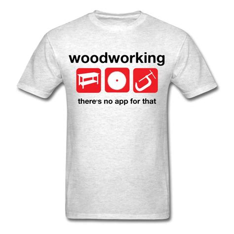 woodworking clothes woodworking t shirt spreadshirt
