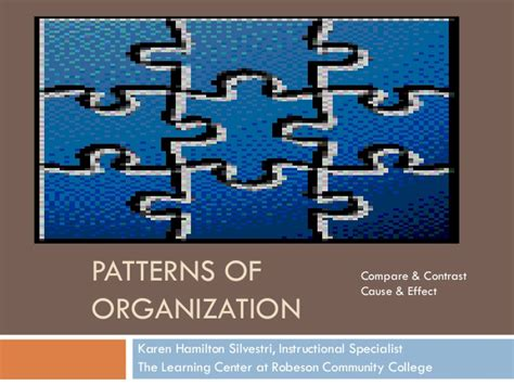 pattern or organization patterns of organization compare contrast cause effect