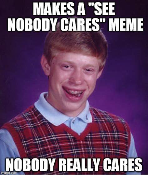 Nobody Meme - nobody meme 28 images frustrated obama imgflip meme