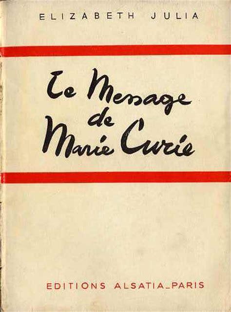libro le message storia dei raggi x radon history of xrays histoire des rayons x