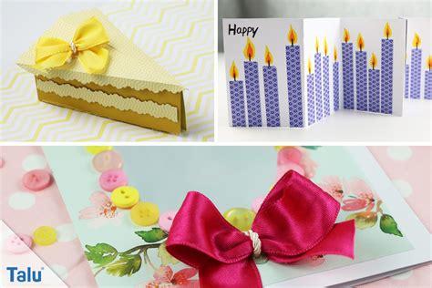 Geburtstagskarten Zum Basteln by Geburtstagskarte Basteln 3 Kreative Ideen Mit Anleitung