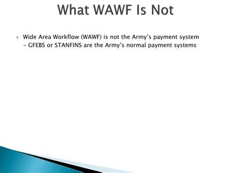 wide area workflow wawf ppt wide area work flow wawf powerpoint presentation