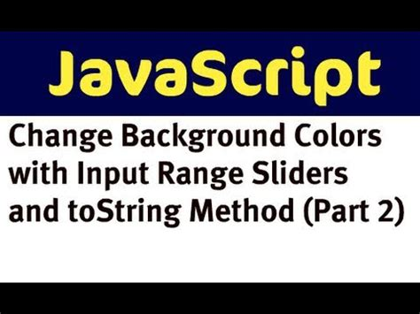 javascript change layout change background colors with javascript and input range
