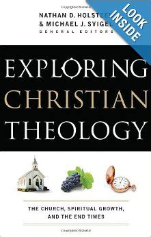 End Time Volume 1 review of exploring christian theology the church