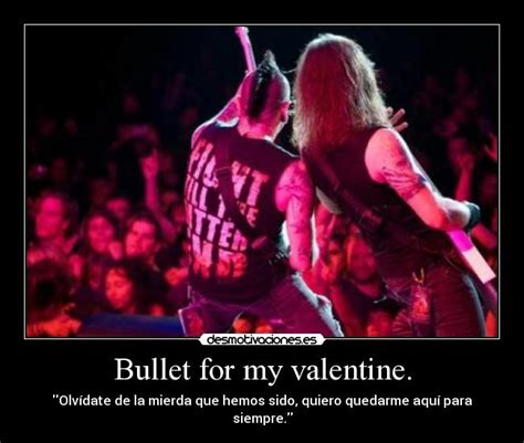 forever and always bullet for my mp3 bullet for my desmotivaciones