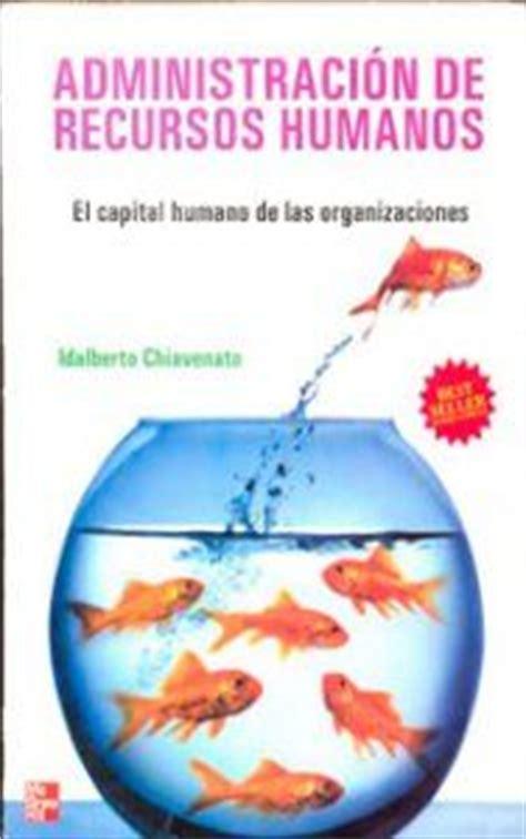 libro administracion de recursos humanos idalberto chiavenato administracion de recursos humanos 9