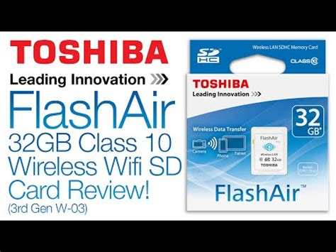 Toshiba Flashair Wifi Sd Card Eye Fi Sd R008gr7w6 Class 6 8gb toshiba flashair better than eye fi doovi