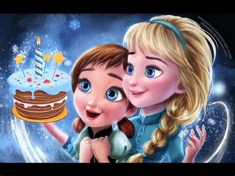 imagenes de feliz cumpleaños hermana frozen canci 243 n de cumplea 209 os feliz frozen infantil tradicional