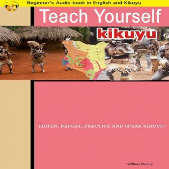 learn canadian books listen to learn kikuyu teach yourself kikuyu beginners