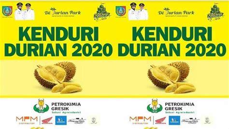 dedurian park dukung kenduri durian jadi ajang nasional