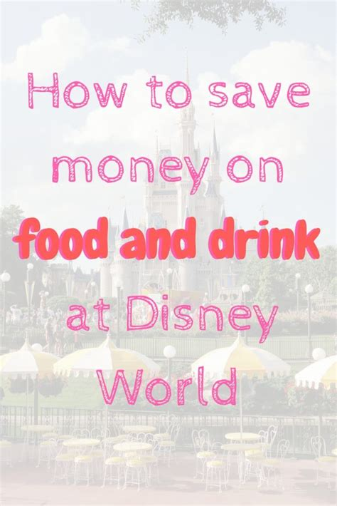 save money on disney world save money at disney world with these tips and hacks