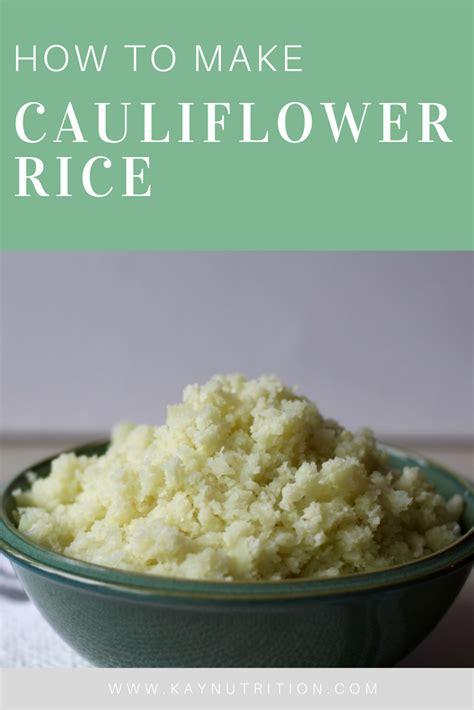 how to make cauliflower rice stephanie kay nutritionist coach speaker