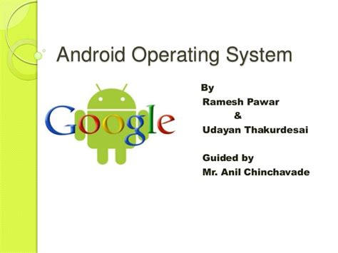 operating system for android android operating system by udayan thakurdesai