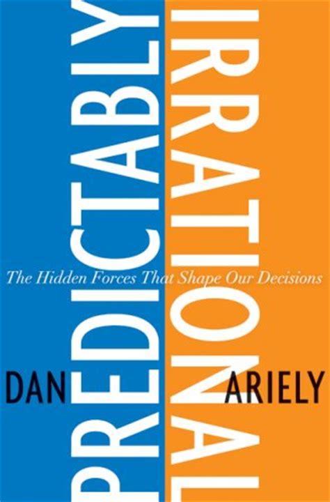 libro behavioural economics a very predeciblemente irracional dan ariely drgen com ar