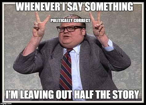 Politically Correct Meme - politically correct imgflip