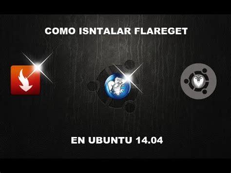 download mp3 youtube ubuntu 14 04 instralar el mejor gestor de descargas para ubuntu 14 04