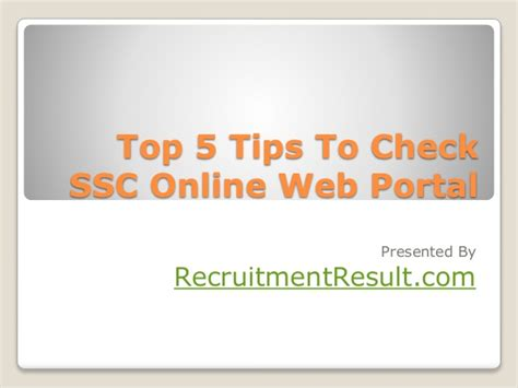 5 Ideas To Check Out by Top 5 Tips To Check Ssc Web Portal