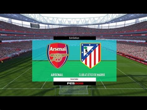 arsenal pes 2018 pes 2018 arsenal vs atletico madrid full match