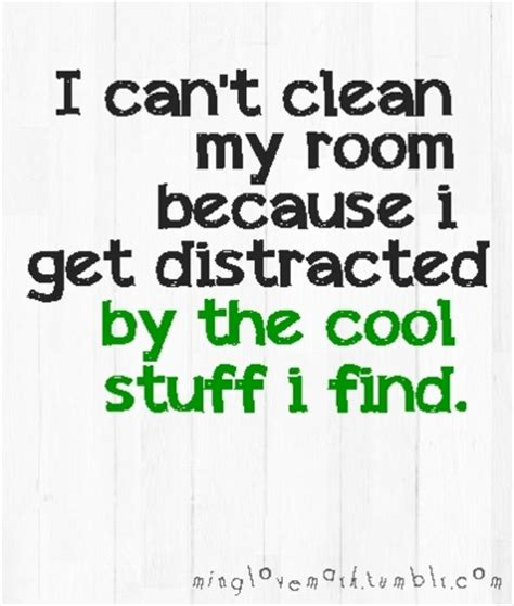 quotes about cleaning your room clean room for quotes quotesgram