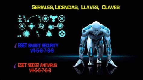 licencias nod32 seriales llaves nod32 7 smart security licencias llaves claves seriales usuario contrase 241 a