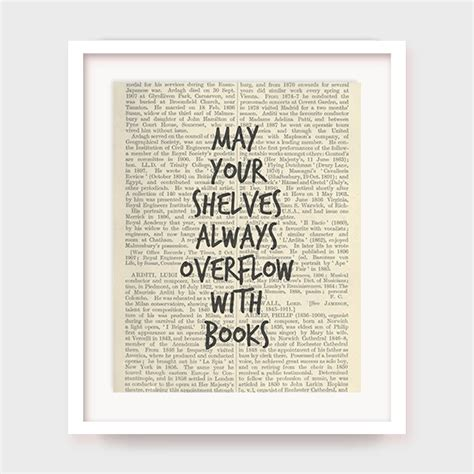 printable library quotes book quote print may your shelves overflow with books