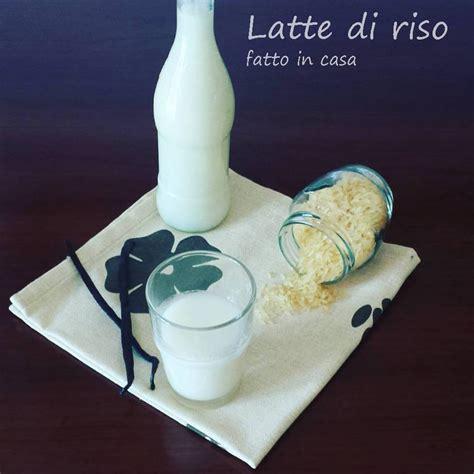 latte di fatto in casa latte di riso fatto in casa dal dolce al salato con lucia