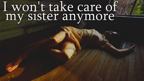 pictures to take with your sister at the beach cute quot i won t take care of my sister anymore quot creepypasta youtube