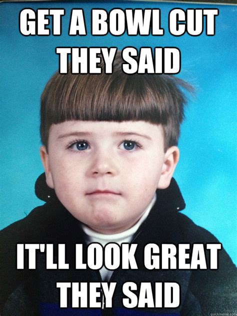 Bowl Cut Meme - 27 bad haircut memes to make you laugh sayingimages com