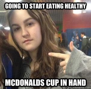 Eating Meme - going to start eating healthy mcdonalds cup in hand