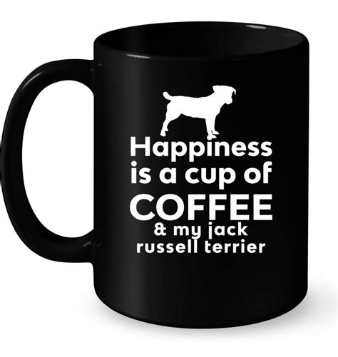 Happiness Is A Cup Of Coffee Hiasan Dinding Dapur Poster Dekorasi Happiness Is A Cup Of Coffee My Terrier T Shirt Buy T Shirts Sell Teenavi
