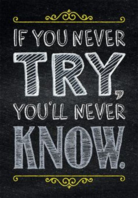 Poster Inspiratif If You Never Try You Ll Never Home Decor quot if you never try you ll never quot motivate and educate your students with the powerful