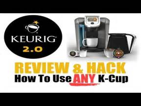 Keurig 2 0 review and how to use any k cup hack how to save money