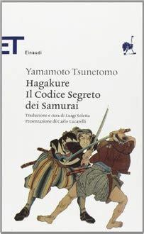 libro hagakure the book of frasi di quot hagakure il codice segreto dei samurai quot frasi