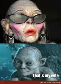 Smeagol Meme - mrs smeagol by recyclebin meme center