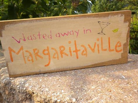Margaritaville Sign Jimmy Buffett Pinterest Jimmy Buffet Signs