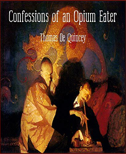 confessions of an opium eater wikipedia the free encyclopedia get free pdf confessions of an opium eater telegraph